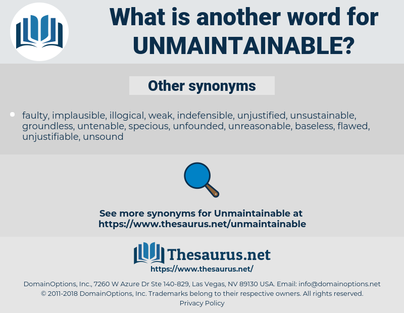 unmaintainable, synonym unmaintainable, another word for unmaintainable, words like unmaintainable, thesaurus unmaintainable
