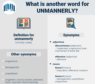 unmannerly, synonym unmannerly, another word for unmannerly, words like unmannerly, thesaurus unmannerly