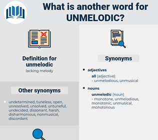 unmelodic, synonym unmelodic, another word for unmelodic, words like unmelodic, thesaurus unmelodic