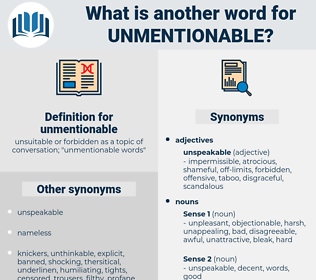 unmentionable, synonym unmentionable, another word for unmentionable, words like unmentionable, thesaurus unmentionable