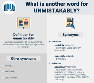 unmistakably, synonym unmistakably, another word for unmistakably, words like unmistakably, thesaurus unmistakably
