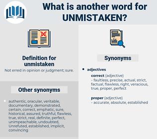 unmistaken, synonym unmistaken, another word for unmistaken, words like unmistaken, thesaurus unmistaken