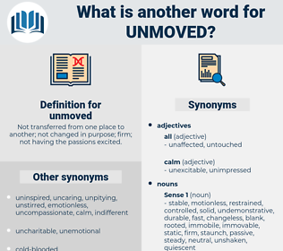 unmoved, synonym unmoved, another word for unmoved, words like unmoved, thesaurus unmoved