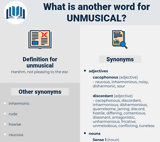 unmusical, synonym unmusical, another word for unmusical, words like unmusical, thesaurus unmusical