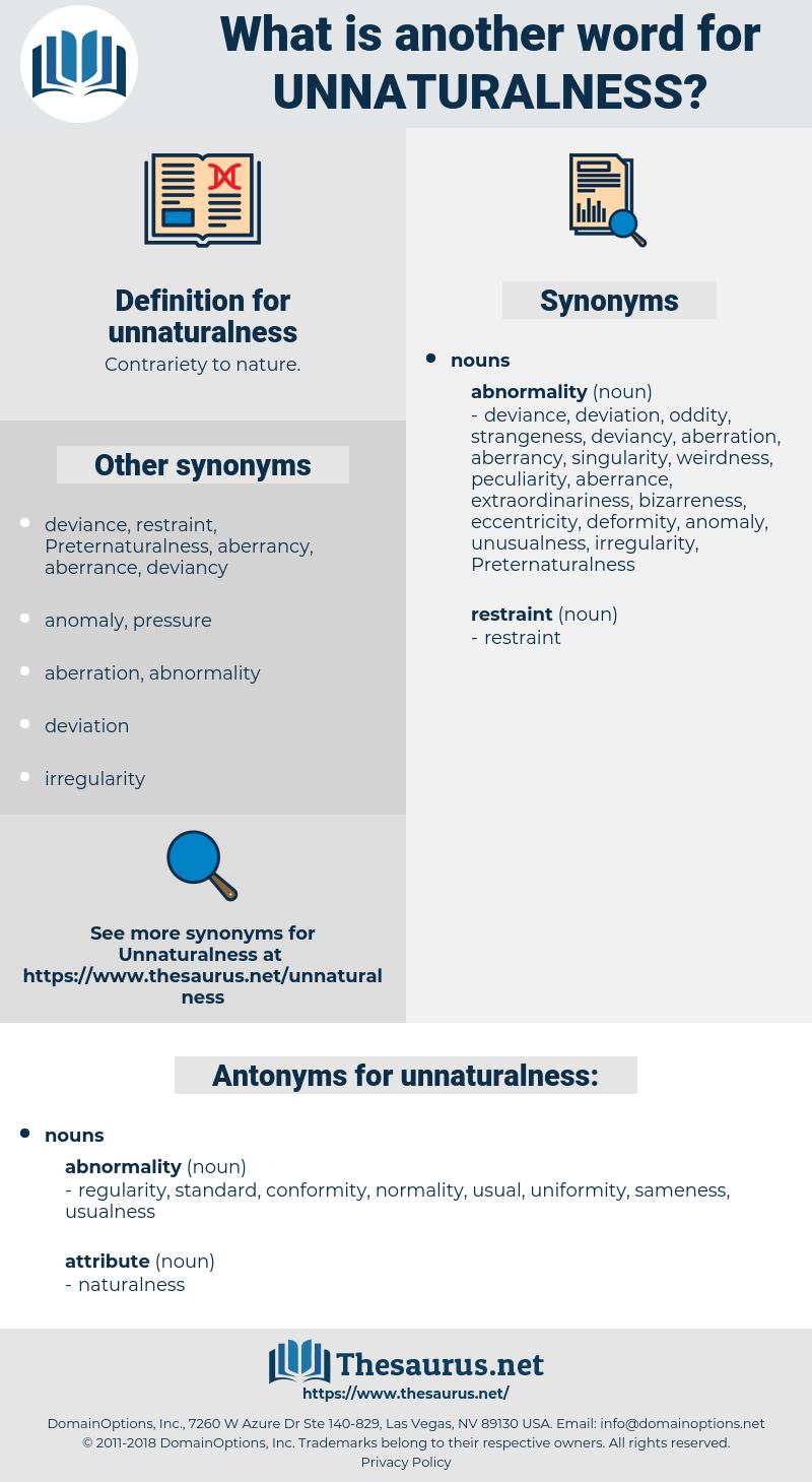 unnaturalness, synonym unnaturalness, another word for unnaturalness, words like unnaturalness, thesaurus unnaturalness
