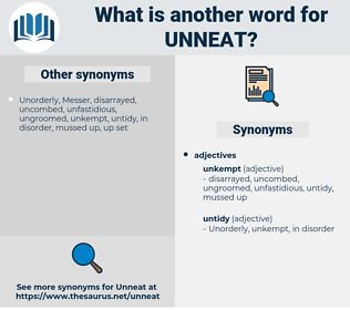 unneat, synonym unneat, another word for unneat, words like unneat, thesaurus unneat