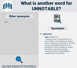 unnotable, synonym unnotable, another word for unnotable, words like unnotable, thesaurus unnotable