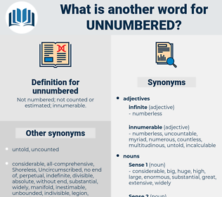 unnumbered, synonym unnumbered, another word for unnumbered, words like unnumbered, thesaurus unnumbered
