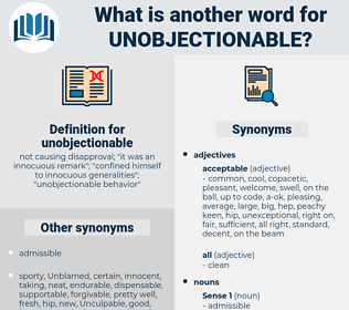 unobjectionable, synonym unobjectionable, another word for unobjectionable, words like unobjectionable, thesaurus unobjectionable