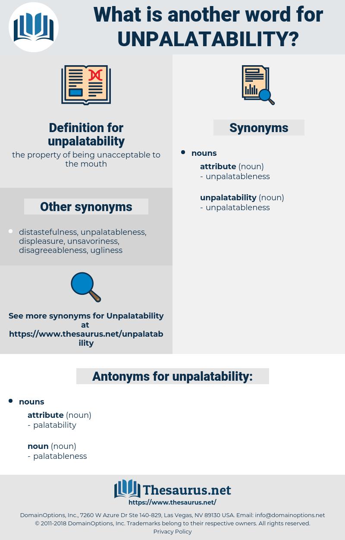 unpalatability, synonym unpalatability, another word for unpalatability, words like unpalatability, thesaurus unpalatability