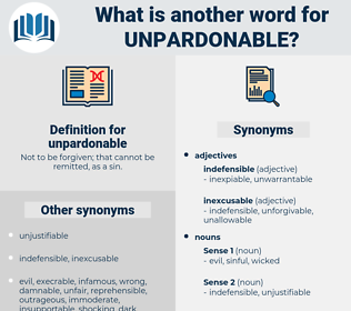 unpardonable, synonym unpardonable, another word for unpardonable, words like unpardonable, thesaurus unpardonable
