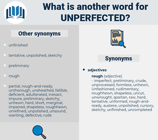 unperfected, synonym unperfected, another word for unperfected, words like unperfected, thesaurus unperfected