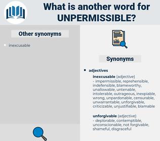 unpermissible, synonym unpermissible, another word for unpermissible, words like unpermissible, thesaurus unpermissible