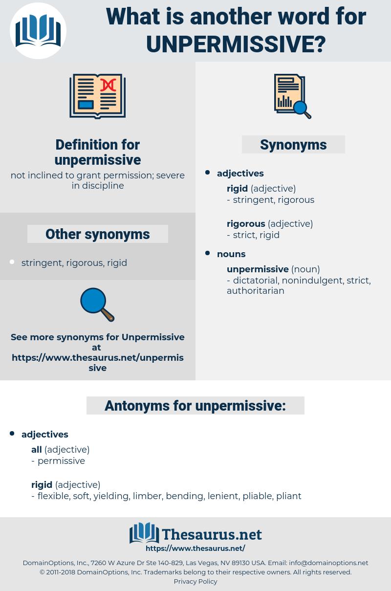 unpermissive, synonym unpermissive, another word for unpermissive, words like unpermissive, thesaurus unpermissive