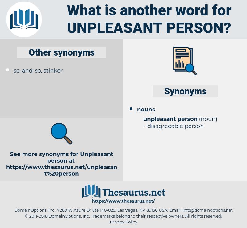 unpleasant person, synonym unpleasant person, another word for unpleasant person, words like unpleasant person, thesaurus unpleasant person