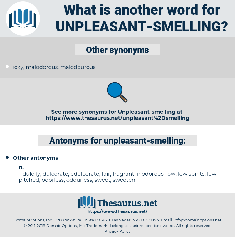 unpleasant-smelling, synonym unpleasant-smelling, another word for unpleasant-smelling, words like unpleasant-smelling, thesaurus unpleasant-smelling