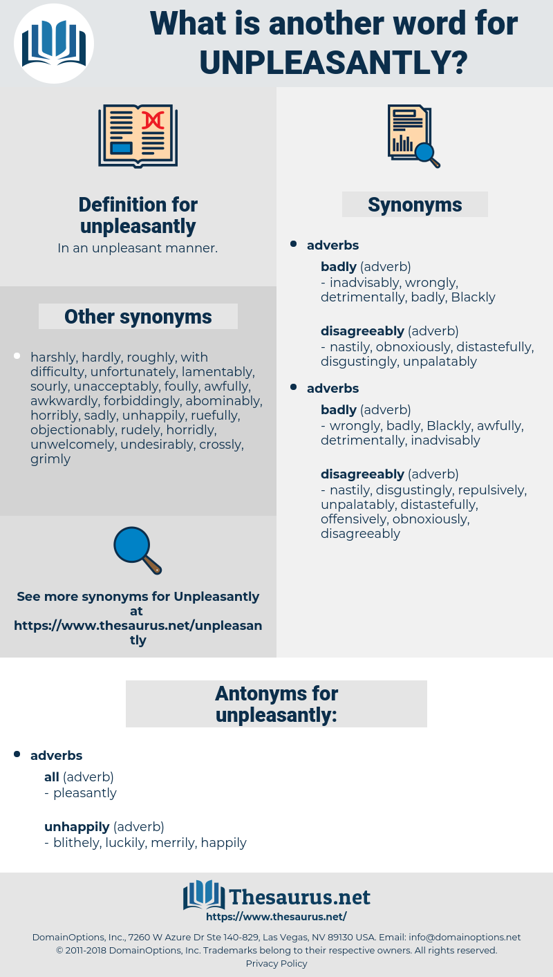 unpleasantly, synonym unpleasantly, another word for unpleasantly, words like unpleasantly, thesaurus unpleasantly