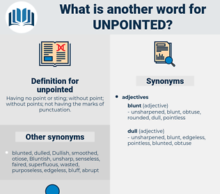 unpointed, synonym unpointed, another word for unpointed, words like unpointed, thesaurus unpointed