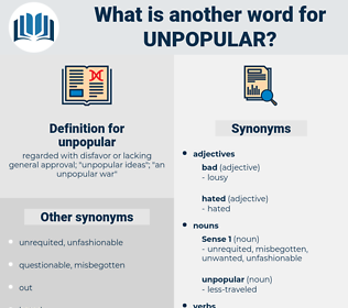 unpopular, synonym unpopular, another word for unpopular, words like unpopular, thesaurus unpopular