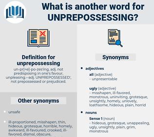 unprepossessing, synonym unprepossessing, another word for unprepossessing, words like unprepossessing, thesaurus unprepossessing