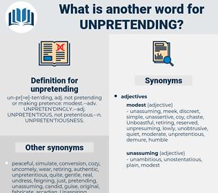 unpretending, synonym unpretending, another word for unpretending, words like unpretending, thesaurus unpretending
