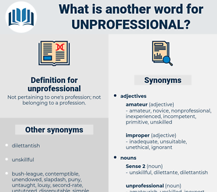 unprofessional, synonym unprofessional, another word for unprofessional, words like unprofessional, thesaurus unprofessional