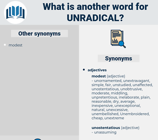 unradical, synonym unradical, another word for unradical, words like unradical, thesaurus unradical