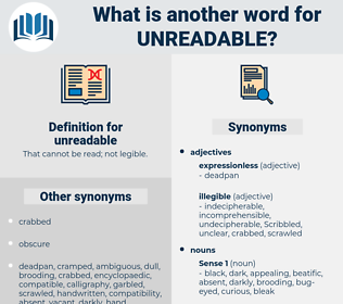 unreadable, synonym unreadable, another word for unreadable, words like unreadable, thesaurus unreadable