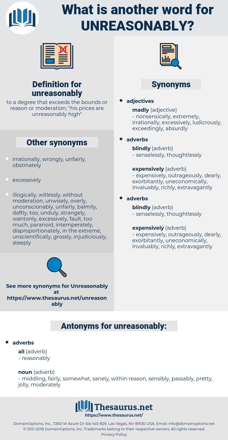 unreasonably, synonym unreasonably, another word for unreasonably, words like unreasonably, thesaurus unreasonably