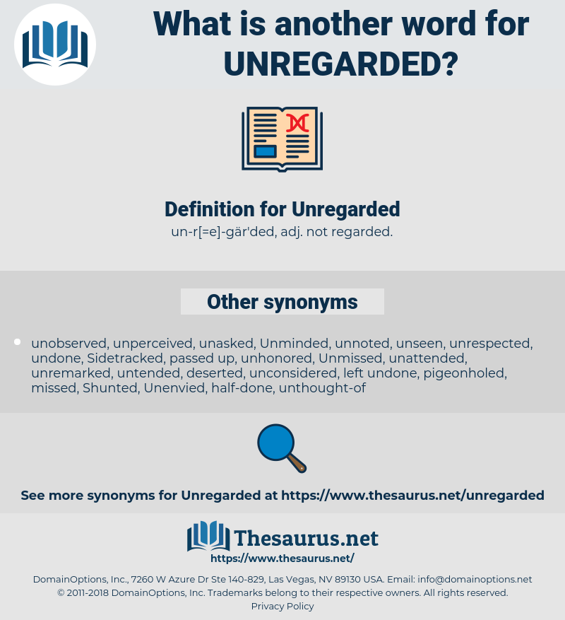 Unregarded, synonym Unregarded, another word for Unregarded, words like Unregarded, thesaurus Unregarded