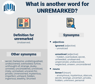 unremarked, synonym unremarked, another word for unremarked, words like unremarked, thesaurus unremarked