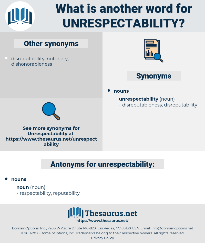 unrespectability, synonym unrespectability, another word for unrespectability, words like unrespectability, thesaurus unrespectability