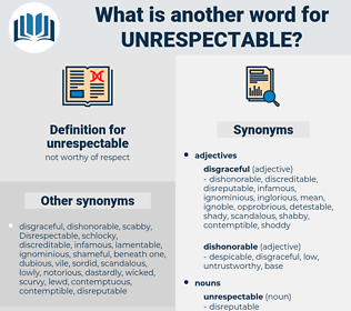unrespectable, synonym unrespectable, another word for unrespectable, words like unrespectable, thesaurus unrespectable