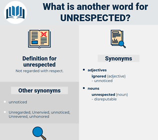 unrespected, synonym unrespected, another word for unrespected, words like unrespected, thesaurus unrespected