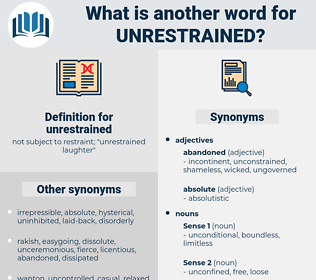 unrestrained, synonym unrestrained, another word for unrestrained, words like unrestrained, thesaurus unrestrained