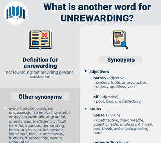 unrewarding, synonym unrewarding, another word for unrewarding, words like unrewarding, thesaurus unrewarding