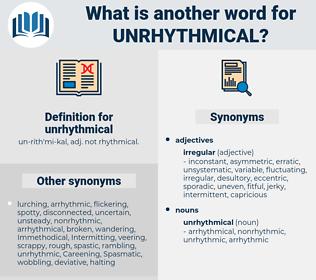 unrhythmical, synonym unrhythmical, another word for unrhythmical, words like unrhythmical, thesaurus unrhythmical