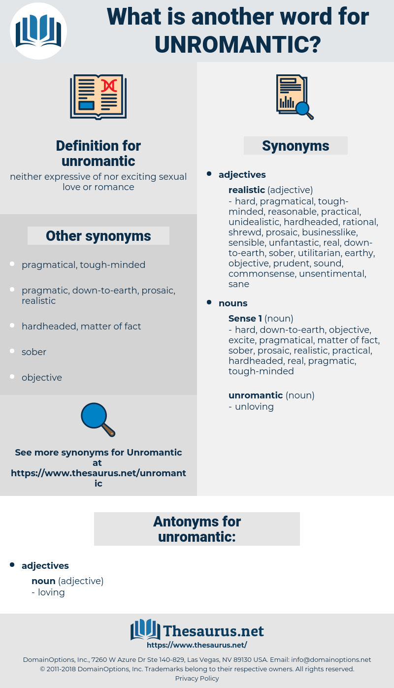 Synonyms for UNROMANTIC, Antonyms for UNROMANTIC - Thesaurus net