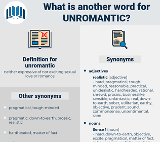 unromantic, synonym unromantic, another word for unromantic, words like unromantic, thesaurus unromantic