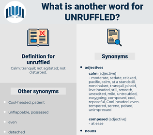 unruffled, synonym unruffled, another word for unruffled, words like unruffled, thesaurus unruffled