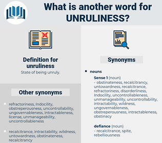 unruliness, synonym unruliness, another word for unruliness, words like unruliness, thesaurus unruliness
