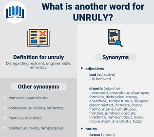unruly, synonym unruly, another word for unruly, words like unruly, thesaurus unruly