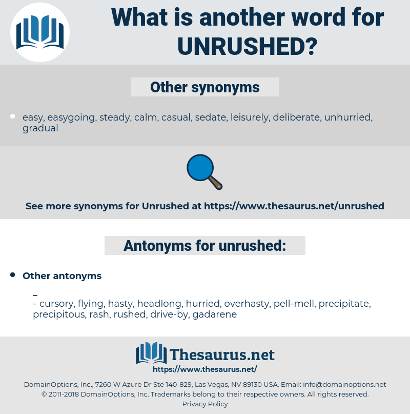 unrushed, synonym unrushed, another word for unrushed, words like unrushed, thesaurus unrushed