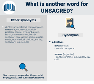 unsacred, synonym unsacred, another word for unsacred, words like unsacred, thesaurus unsacred