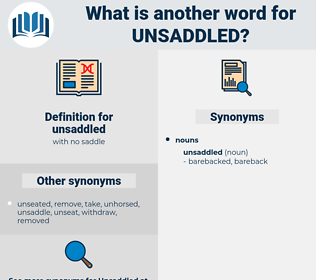 unsaddled, synonym unsaddled, another word for unsaddled, words like unsaddled, thesaurus unsaddled