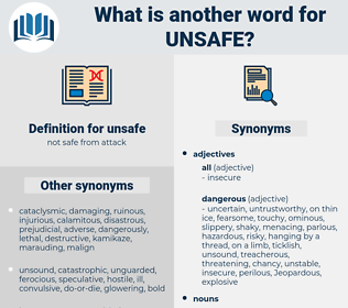 unsafe, synonym unsafe, another word for unsafe, words like unsafe, thesaurus unsafe