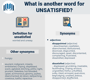 unsatisfied, synonym unsatisfied, another word for unsatisfied, words like unsatisfied, thesaurus unsatisfied