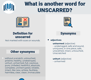 unscarred, synonym unscarred, another word for unscarred, words like unscarred, thesaurus unscarred