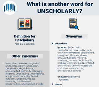 unscholarly, synonym unscholarly, another word for unscholarly, words like unscholarly, thesaurus unscholarly