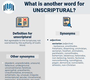 unscriptural, synonym unscriptural, another word for unscriptural, words like unscriptural, thesaurus unscriptural